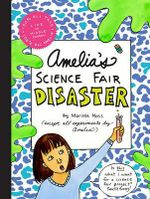 Amelia's Science Fair Disaster : Amelia's Notebook (Hardcover) - Marissa Moss