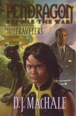 Pendragon : Before the War : Book One of the Travelers - Carla Jablonski