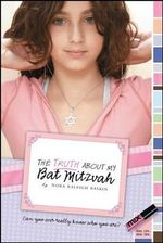 The Truth about My Bat Mitzvah - Nora Raleigh Baskin