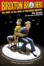 The Case of the Case of Mistaken Identity - Mac Barnett