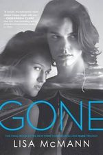 Gone : Wake Trilogy Series : Book 3 - Lisa McMann