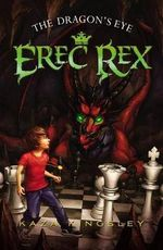 The Dragon's Eye : Erec Rex (Quality) - Kaza Kingsley
