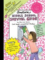 Amelia's Middle School Survival Guide : Amelia's Most Unforgettable Embarrassing Moments, Amelia's Guide to Gossip - Marissa Moss
