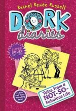 Tales from a Not-So-Fabulous Life : Dork Diaries Series : Book 1 - Rachel Renee Russell