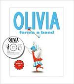 Olivia Forms a Band - Ian Falconer