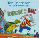 The Tortoise or the Hare - Toni Morrison
