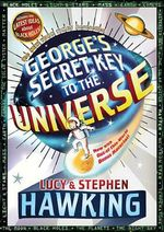 George's Secret Key to the Universe : From the Big Bang to Black Holes - Lucy Hawking