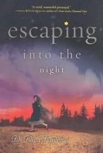 Escaping Into the Night - D Dina Friedman