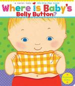 Where Is Baby's Belly Button? - Karen Katz
