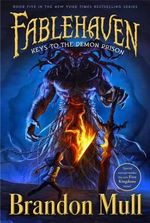 Keys to the Demon Prison : Fablehaven Series : Book 5 - Brandon Mull