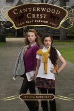 Best Enemies : Canterwood Crest Series : Book 5 - Jessica Burkhart