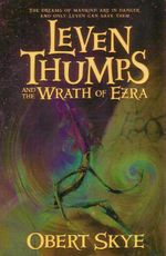 Leven Thumps and the Wrath of Ezra : Book 4 - Obert Skye