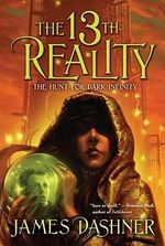 The Hunt for Dark Infinity : 13th Reality (Quality) - James Dashner