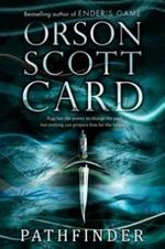 Pathfinder : Pathfinder : Book 1 - Orson Scott Card