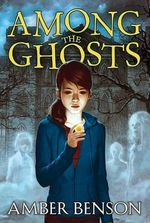 Among the Ghosts - Amber Benson