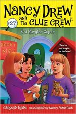 Cat Burglar Caper : Nancy Drew and the Clue Crew Series : Book 27 - Carolyn Keene
