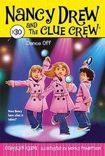 Dance Off : Nancy Drew and the Clue Crew : Book 30 - Carolyn Keene