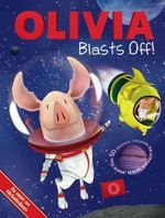 Olivia Blasts Off! : Olivia TV Series - Lauryn Silverhardt