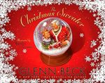The Christmas Sweater : A Picture Book - Glenn Beck