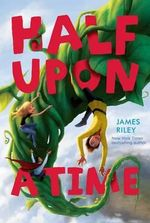 Half Upon a Time : Benjamin Pratt & the Keepers of the School (Paperb... - James Riley