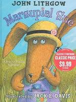 Marsupial Sue - John Lithgow