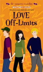 Love Off-Limits : The Romantic Comedies - Whitney Lyles
