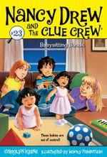 Babysitting Bandit : Nancy Drew and the Clue Crew - Carolyn Keene