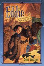 Eddie : The Lost Youth of Edgar Allan Poe - Scott Gustafson