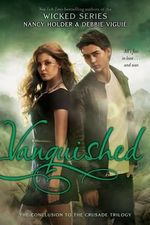 Vanquished : Crusade - Nancy Holder