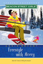 Freestyle with Avery : Beacon Street Girls' - Annie Bryant