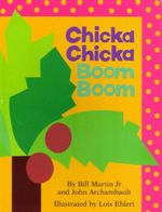 Chicka Chicka Boom Boom - Bill Martin Jr