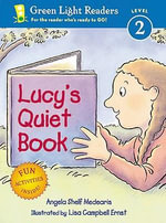 Lucy's Quiet Book - Angela Shelf Medearis