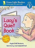 Lucy's Quiet Book - Angela Shelf Medearis