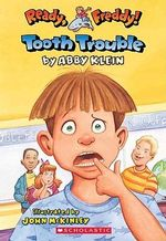 Tooth Trouble - Abby Klein