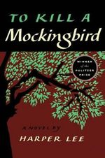 To Kill a Mockingbird : Perennial Classics (Prebound) - Harper Lee