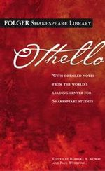 The Tragedy of Othello : The Moor of Venice - William Shakespeare