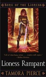 Lioness Rampant : Song of the Lioness Series : Book 4 - Tamora Pierce