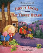 Dusty Locks and the Three Bears - Susan Lowell