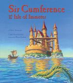 Sir Cumference and the Isle of Immeter - Cindy Neuschwander