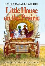 Little House on the Prairie : Little House - L Wilder