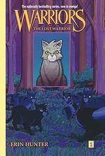 The Lost Warrior : Warriors Graphic Novels - Dan Jolley
