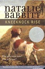 Kneeknock Rise - Natalie Babbitt