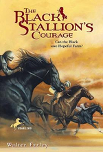 The Black Stallion's Courage : Black Stallion (Prebound) - Walter Farley