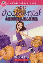 The Accidental Cheerleader - Mimi McCoy