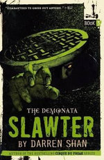 Demonata Series : Slawter : Book 3 - Darren Shan