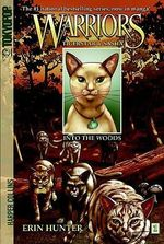 Warriors: Tigerstar & Sasha, Volume 1 : Into the Woods - Dan Jolley