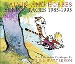 Calvin and Hobbes Sunday Pages 1985-1995 - Bill Watterson