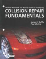 Wbk-Collision Repair Fundmntls : Student Workbook and Activity Guide to Accompany - DUFFY