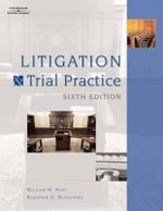 Litigation and Trial Practice - M. William Hart