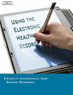 Using the Electronic Health Record in the Healthcare Provider Practice - Shirley Eichenwald